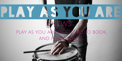 NEWS- Play As You Are eBook, Audio Book, And Play-Alongs