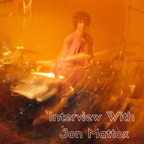 Interview with Jon Mattox (1)