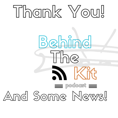 Behind The Kit Podcast episode #51