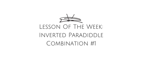 Lesson Of The Week - Inverted Paradiddle combination #1 (1)