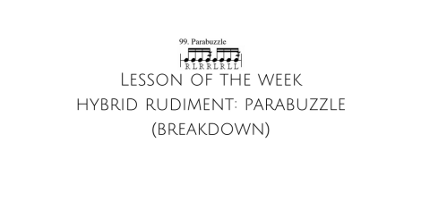 lesson-of-the-week-hybrid-rudiment-parabuzzle