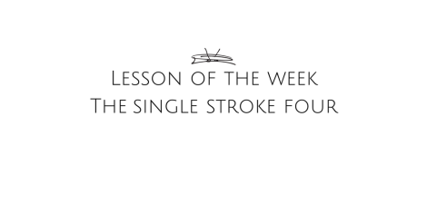 the-single-stroke-four